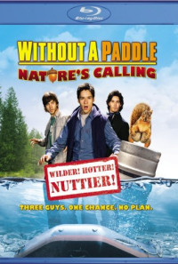 Without a Paddle: Nature's Calling Poster 1