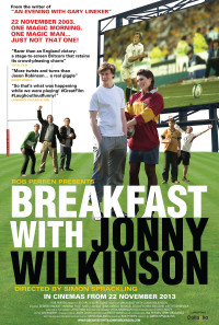 Breakfast with Jonny Wilkinson Poster 1