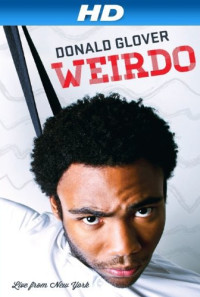 Donald Glover Weirdo Poster 1