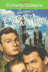 You Gotta Stay Happy Poster 1