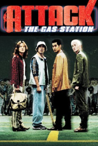 Attack the Gas Station! Poster 1