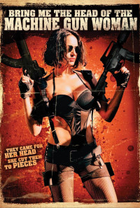 Bring Me the Head of the Machine Gun Woman Poster 1