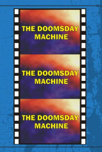 Doomsday Machine Poster 1