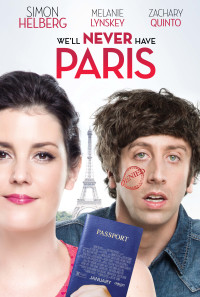 We'll Never Have Paris Poster 1