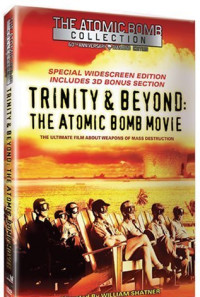 Trinity and Beyond: The Atomic Bomb Movie Poster 1