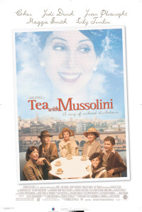 Tea with Mussolini Poster 1