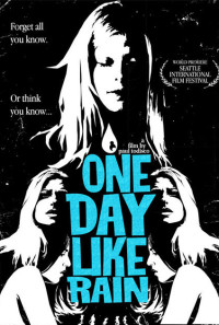 One Day Like Rain Poster 1