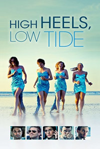 High Heels, Low Tide Poster 1