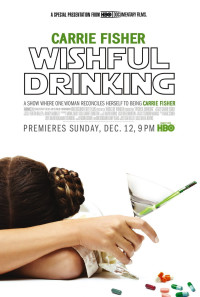 Carrie Fisher: Wishful Drinking Poster 1