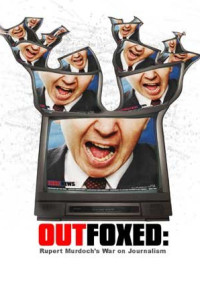 Outfoxed: Rupert Murdoch's War on Journalism Poster 1