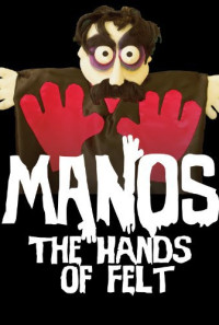 Manos: The Hands of Felt Poster 1