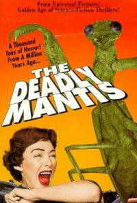 The Deadly Mantis Poster 1