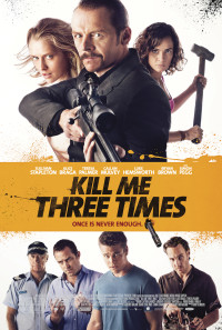 Kill Me Three Times Poster 1