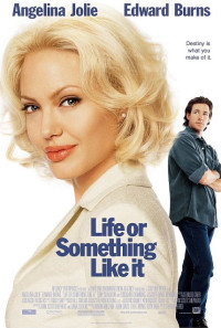 Life or Something Like It Poster 1