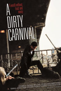 A Dirty Carnival Poster 1