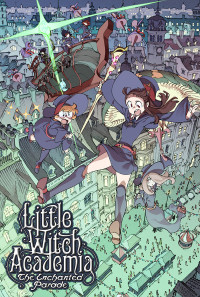 Little Witch Academia: The Enchanted Parade Poster 1