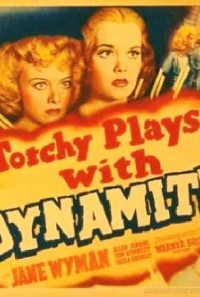 Torchy Blane.. Playing with Dynamite Poster 1