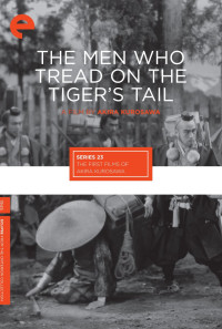 The Men Who Tread on the Tiger's Tail Poster 1