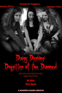 Daisy Derkins, Dogsitter of the Damned Poster 1
