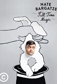 Nate Bargatze: Full Time Magic Poster 1
