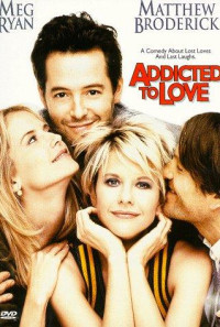 Addicted to Love Poster 1