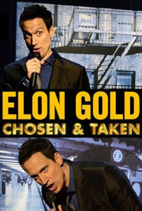 Elon Gold: Chosen & Taken Poster 1