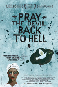 Pray the Devil Back to Hell Poster 1