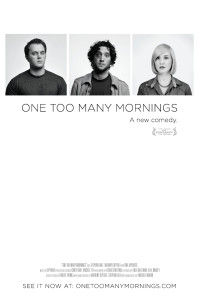 One Too Many Mornings Poster 1