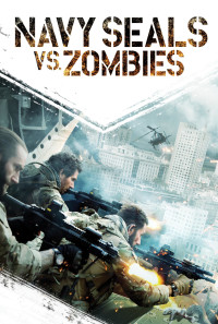 Navy Seals vs. Zombies Poster 1