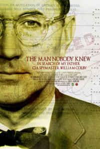The Man Nobody Knew: In Search of My Father, CIA Spymaster William Colby Poster 1