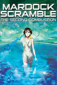 Mardock Scramble: The Second Combustion Poster 1