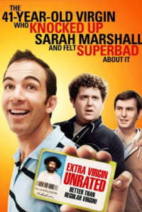 The 41-Year-Old Virgin Who Knocked Up Sarah Marshall and Felt Superbad About It Poster 1