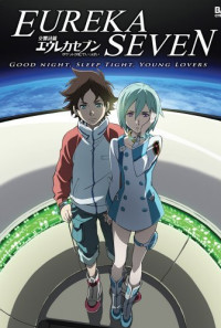 Psalms of Planets Eureka Seven: Good Night, Sleep Tight, Young Lovers Poster 1