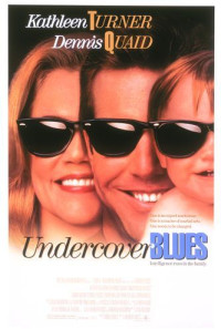Undercover Blues Poster 1