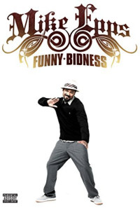 Mike Epps: Funny Bidness Poster 1