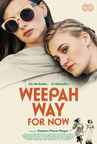 Weepah Way For Now Poster 1