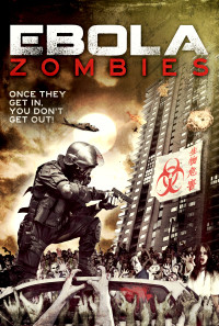 Ebola Zombies Poster 1