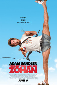 You Don't Mess with the Zohan Poster 1