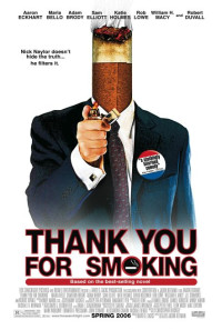 Thank You for Smoking Poster 1