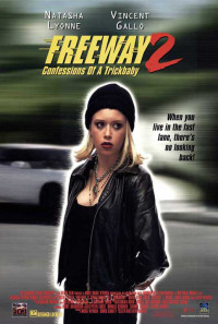 Freeway II: Confessions of a Trickbaby Poster 1