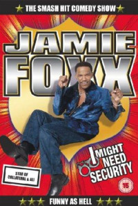 Jamie Foxx: I Might Need Security Poster 1