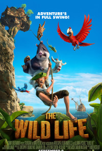 The Wild Life Poster 1