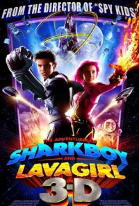 The Adventures of Sharkboy and Lavagirl 3-D Poster 1