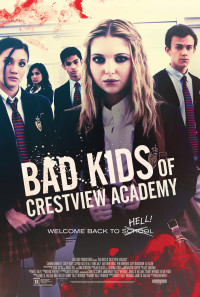 Bad Kids of Crestview Academy Poster 1