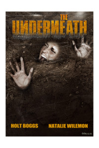 The Underneath Poster 1