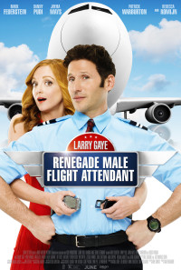 Larry Gaye: Renegade Male Flight Attendant Poster 1