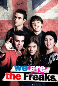 We Are the Freaks Poster 1