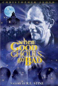 When Good Ghouls Go Bad Poster 1