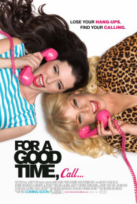 For a Good Time, Call... Poster 1