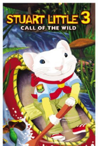 Stuart Little 3: Call of the Wild Poster 1